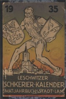 Leschwitzer Tischkerier-Kalender für Stadt und Land Leobschütz, 1935, Jg. 9