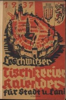 Leschwitzer Tischkerier-Kalender für Stadt und Land Leobschütz, 1937, Jg. 11