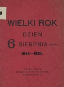 Wielki Rok dzień 6 sierpnia 1914-1915