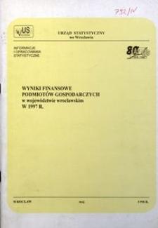 Wyniki finansowe podmiotów gospodarczych w województwie wrocławskim w 1997 r.