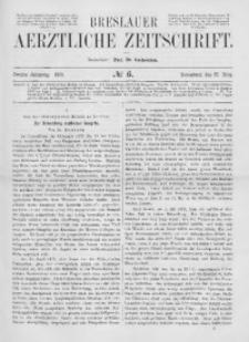 Breslauer Aerztliche Zeitschrift, 1880, Jg. 2, No. 6