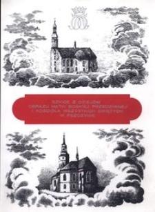 Szkice z dziejów kościoła Wszystkich Świętych w Pszczynie i obrazu Matki Boskiej Przedziwnej