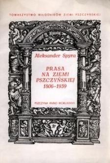 Prasa na Ziemi Pszczyńskiej, 1806-1939