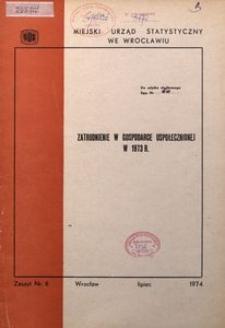 Zatrudnienie w gospodarce uspołecznionej w 1973 r.