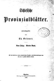 Schlesische Provinzialblätter. Neue Folge, 4 Bd. (1865)