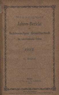 Jahres-Bericht der Schlesischen Gesellschaft für vaterlandische Cultur. 1912, 2. Bd.
