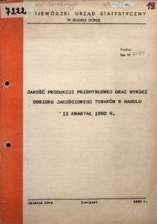 Jakość produkcji przemysłowej oraz wyniki odbioru jakościowego towarów w handlu, 2 kwartał 1980 r.