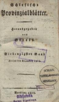 Schlesische Provinzialblätter, 1819, 70. Bd., 7. St.: Juli