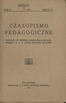 Czasopismo Pedagogiczne. Dodatek do Dziennika Urzędowego, Redagowanego w C.K. Radzie Szkolnej Krajowej. 1913 z. 4