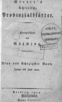 Schlesische Provinzialblätter, 1829, 89. Bd., 1/6. St.: Januar/Juni