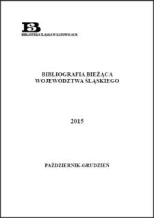 Bibliografia Bieżąca Województwa Śląskiego, 2015, październik–grudzień
