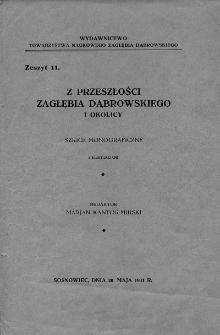 Z przeszłości Zagłębia Dąbrowskiego i okolicy : szkice monograficzne z ilustracjami. Z. 11