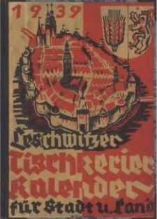 Leschwitzer Tischkerier-Kalender für Stadt und Land Leobschütz, 1939, Jg. 12 [właśc. 13]