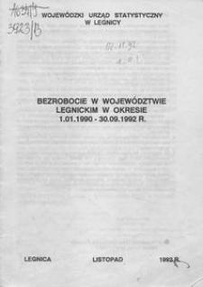 Bezrobocie w województwie legnickim w okresie 1.01.1990 - 30.09.1992 r.