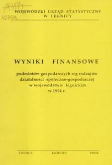 Wyniki finansowe podmiotów gospodarczych wg rodzajów działalności społeczno - gospodarczej w województwie legnickim w 1994 r.