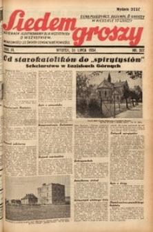 Siedem Groszy, 1934, R. 3, nr 207. - Wyd. DEGC