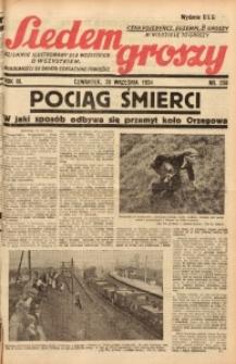 Siedem Groszy, 1934, R. 3, nr 258. - Wyd. DEG