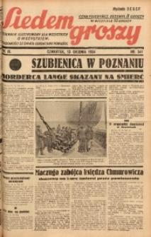 Siedem Groszy, 1934, R. 3, nr 341. - Wyd. DEGCF