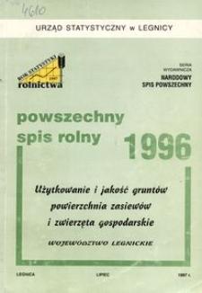 Powszechny Spis Rolny 1996. Użytkowanie i jakość gruntów, powierzchnia zasiewów i zwierzęta gospodarskie. Województwo legnickie