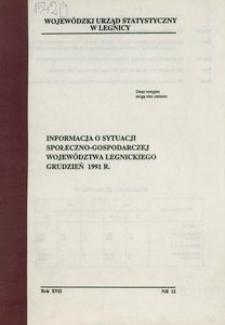Informacja o sytuacji społeczno-gospodarczej województwa legnickiego, grudzień 1991 r.