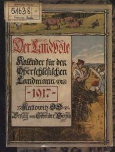 Der Landbote. Kalender für den Oberschlesischen Landmann, 1917