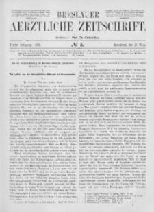 Breslauer Aerztliche Zeitschrift, 1883, Jg. 5, No. 5