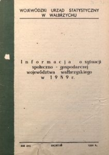 Informacja o sytuacji społeczno-gospodarczej województwa wałbrzyskiego w 1989 r.