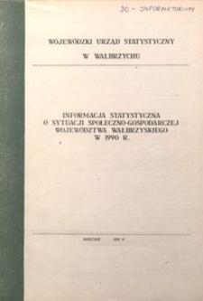 Informacja o sytuacji społeczno-gospodarczej województwa wałbrzyskiego w 1990 r.