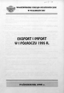 Eksport i import w I półroczu 1995 r.