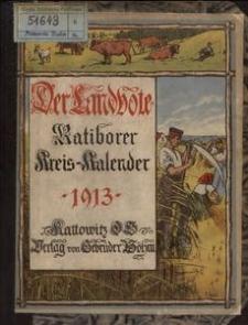 Der Landbote. Ratiborer Kreiskalender, 1913