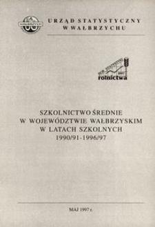 Szkolnictwo średnie w województwie wałbrzyskim w latach szkolnych 1990/91 - 1996/97