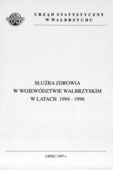 Służba zdrowia w województwie wałbrzyskim w latach 1994 - 1996