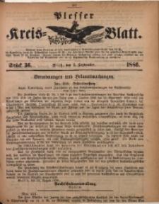 Plesser Kreis-Blatt, 1886, St. 36