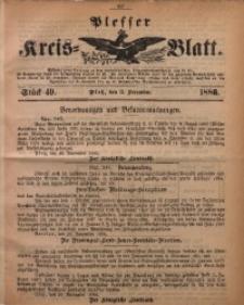 Plesser Kreis-Blatt, 1886, St. 49