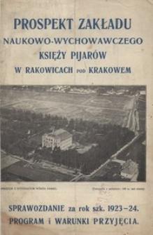 Prospekt Zakładu Naukowo-Wychowawczego Księży Pijarów w Rakowicach pod Krakowem. Sprawozdanie za rok 1923-24. Program i warunki przyjęcia