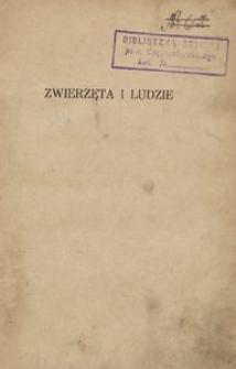 Zwierzęta i ludzie. Wybór bajek najcelniejszych pisarzy polskich