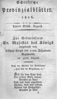 Schlesische Provinzialblätter, 1826, 84. Bd., 8. St.: August