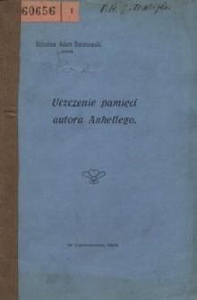 """Uczczenie pamięci autora Anhellego. (Przemówienie podczas uroczystości odsłonięcia tablicy pamiątkowej, poświęconej Juliuszowi Słowackiemu w sali """"Domu Polskiego"""" w Czerniowcach dnia 28 listopada 1909)"""