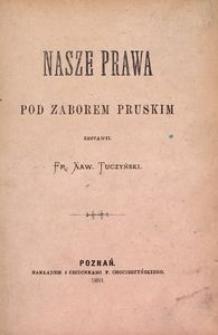 Nasze prawa pod zaborem pruskim