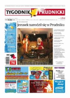 Tygodnik Prudnicki : prywatna gazeta lokalna gmin : Prudnik, Biała, Głogówek, Korfantów, Lubrza, Strzeleczki, Walce. R. 19, nr 51-52 (991-992) [990-991].
