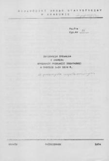 Informacja sygnalna z zakresu sprzedaży produkcji dodatkowej w okresie I - IX 1974 r. w przemyśle uspołecznionym