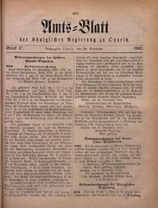 Amts-Blatt der Königlichen Regierung zu Oppeln, 1882, Bd. 67, St. 47