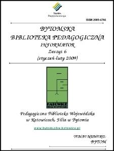 Bytomska Biblioteka Pedagogiczna. Informator. Zeszyt 6