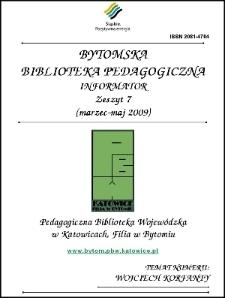 Bytomska Biblioteka Pedagogiczna. Informator. Zeszyt 7