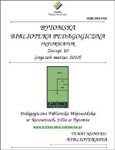 Bytomska Biblioteka Pedagogiczna. Informator. Zeszyt 10