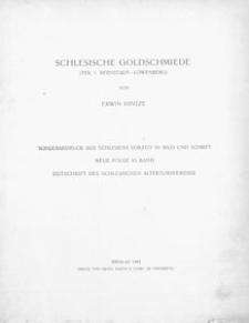 Schlesische Goldschmiede (Teil 1: Bernstadt-Löwenberg; Teil 2: Lüben-Zülz)