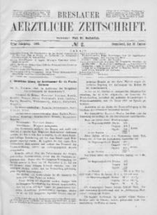 Breslauer Aerztliche Zeitschrift, 1889, Jg. 11, No. 2