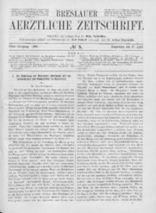 Breslauer Aerztliche Zeitschrift, 1889, Jg. 11, No. 8