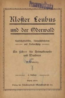 Kloster Leubus und der Oderwald. Landschaftsbilder, Naturschönheiten und Kulturschätze. Ein Führer für Heimatfreunde und Wanderer