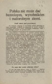 Polska nie może dać bezrolnym, wyrobnikóm i malorolnym ziemi